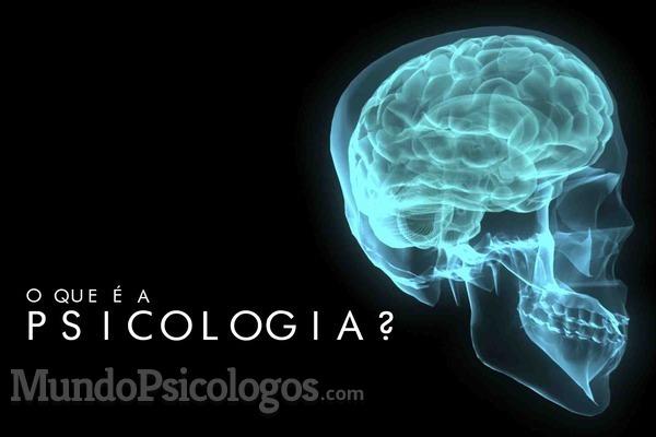 O que é a Psicologia?